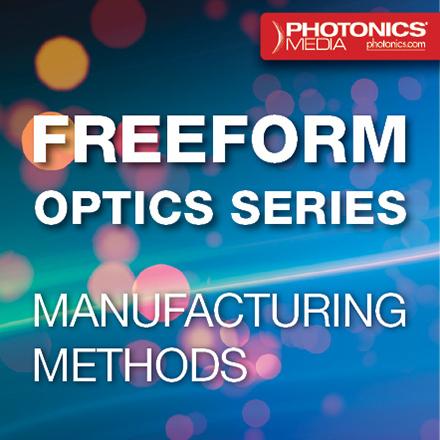 Freeform Optics for Imaging: Manufacturing Methods