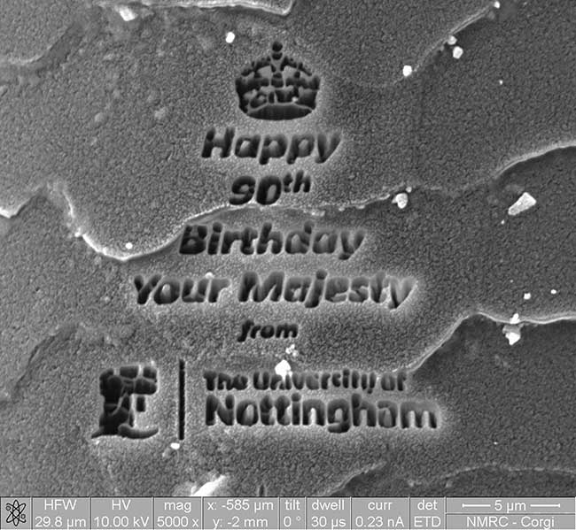In demonstrating technology at the University of Nottingham's new Nanoscale and Microscale Research Centre, scientists were able to etch a message to Queen Elizabeth II on a corgi dog hair, which came from a relation of the royal pets.