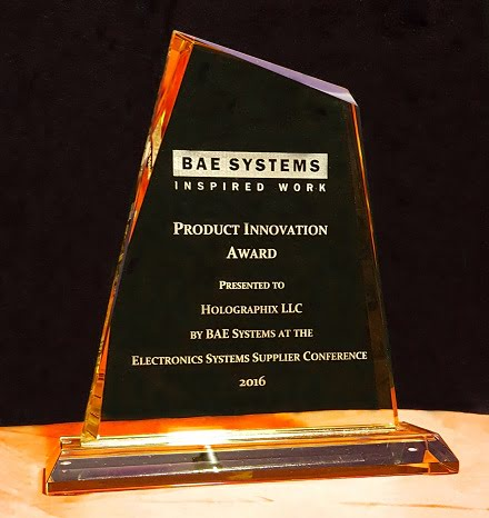 Optics developer Holographix LLC has been chosen by defense company BAE Systems PLC as the 2016 Product Innovation Award winner at its Electronics Systems Supplier Conference.