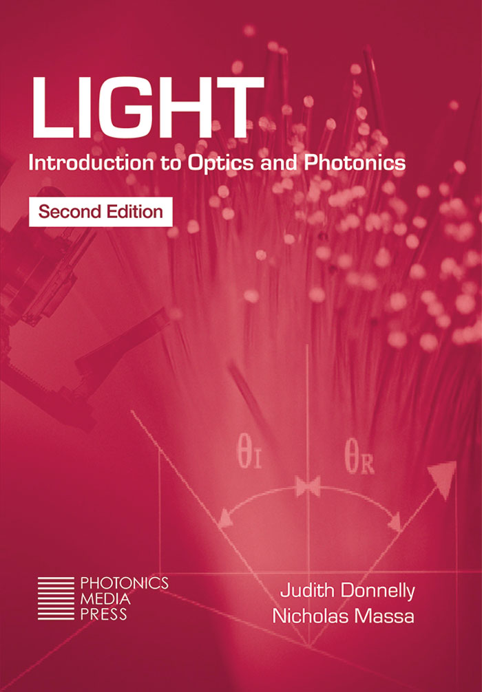 LIGHT: Introduction to Optics and Photonics, Second Edition