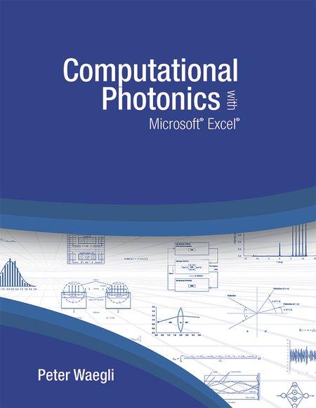 Photonics Media - Computational Photonics with Microsoft<sup>®</sup> Excel<sup>®</sup>