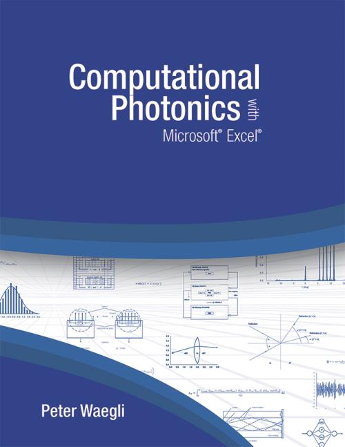 Computational Photonics with Microsoft<sup>®</sup> Excel<sup>®</sup>