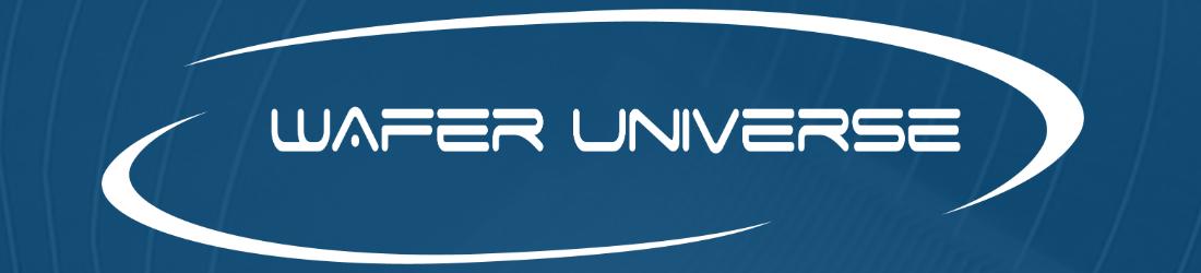 Wafer Universe